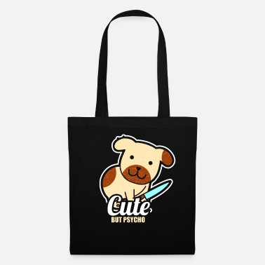 Psychotherapist Cute but Psycho Funny Meme Dogs Women - Tote Bag