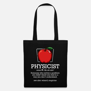 Science-teacher Physicist Noun Definition | Cool physicist gift - Tote Bag