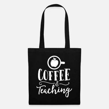 Learning Coffee And Teaching Teacher Gift Principal School - Tote Bag