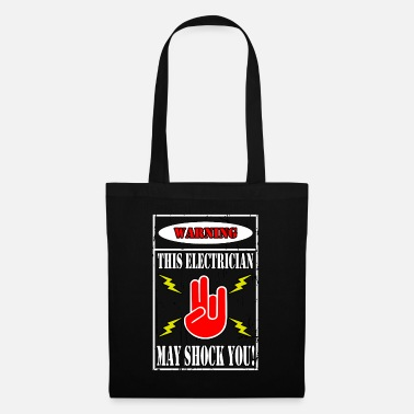 Electrician: This Electrician May Shock You - Tote Bag