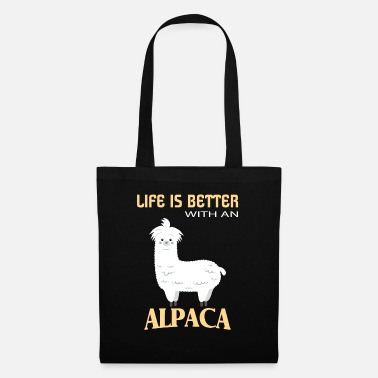 Lama Alpacas, Life is better with an alpaca - Stoffbeutel