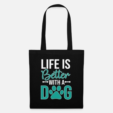 Obedience Life is better with a dog - Tote Bag