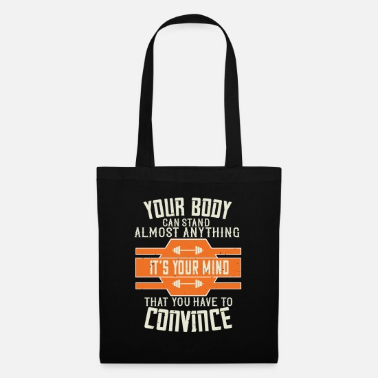 Body Builder Bags & Backpacks - Your body can stand almost anything - fitness - Tote Bag black
