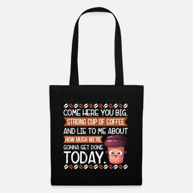 Grumpy In The Morning Coffee junkie barista coffee aunt coffee shirt - Tote Bag