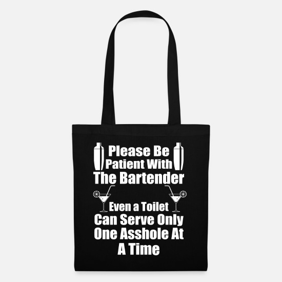 Quotes Bags & Backpacks - Bartender Toilet Can Serve Only One - Tote Bag black