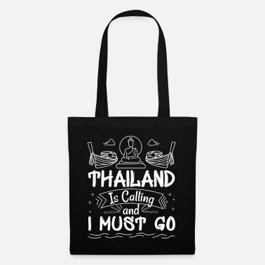 Thailand Thailand is calling - Tote Bag