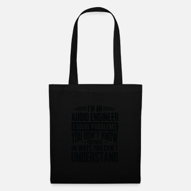 Boss Audio Engineer Shirt I Solve Problems You Have - Tote Bag