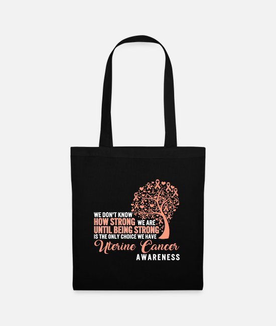 Cancer Survivor Bags & Backpacks - Being Strong Is The Only Choice Uterine Cancer - Tote Bag black