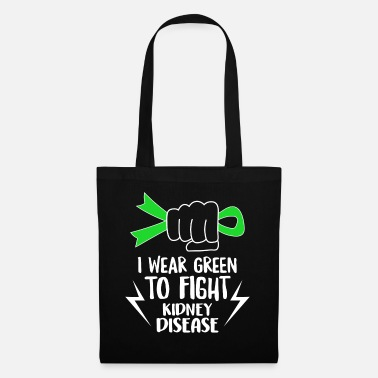 Ribbons I Wear Green To Fight Kidney Disease Shirt - Tote Bag