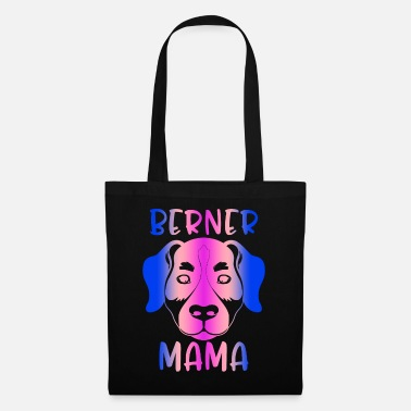 Berner mama Shirt Bernese Mountain Dog Mom Cute - Tote Bag