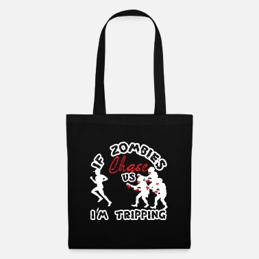 Carnivores A Unique Detailed Zombie If Zombies Chase Us I'm - Tote Bag