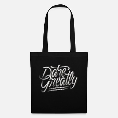 Copy #FancyDesigns #daregreatly dare something. - Tote Bag