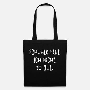 Fantasize I'm not so good at shoeing I School Fun - Tote Bag