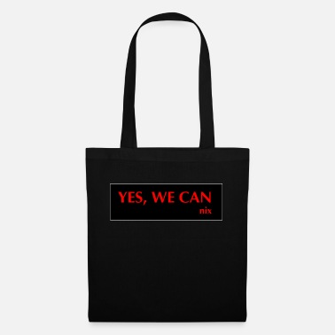 Yes We Can yes we can not - Tote Bag