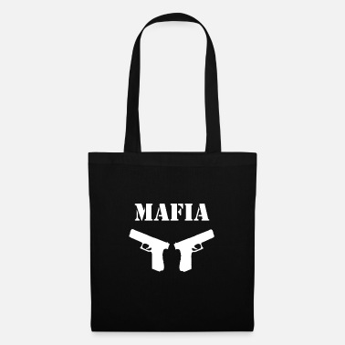 Aggressive Mafia Funny sayings - Tote Bag