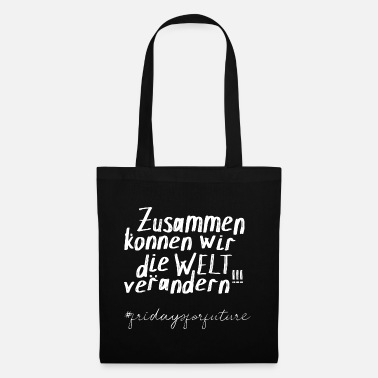 Argument Climate justice TOGETHER STRONG Climate solution - Tote Bag