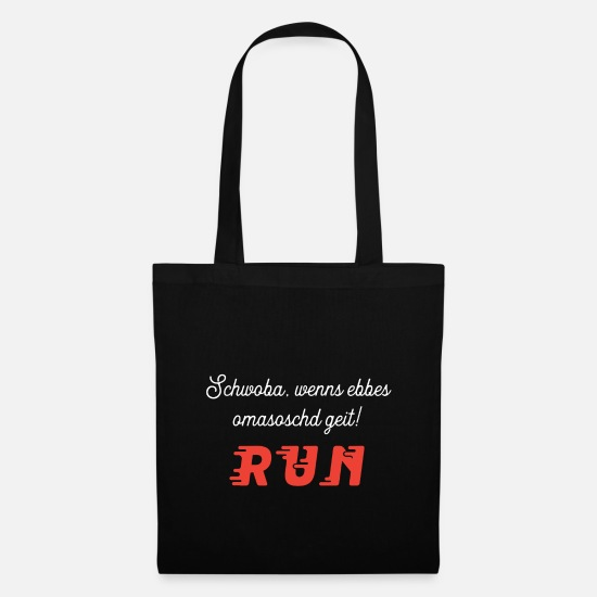 Gift Idea Bags & Backpacks - Swabian saying Swabian Funny typical miserly - Tote Bag black