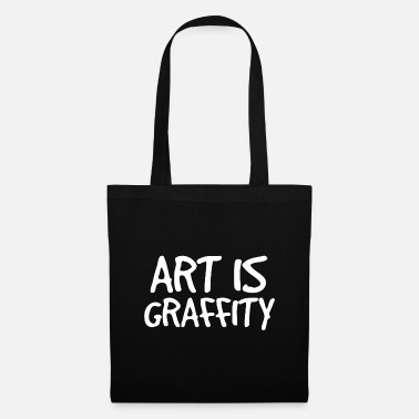 Graffiti ART is graffiti graffiti - Tote Bag