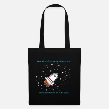 Astronaut Back to School First Class 1.Class - Tote Bag