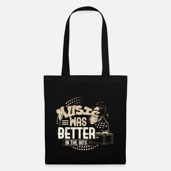 Gift Idea Bags & Backpacks - Music was better in the 80s - Tote Bag black