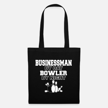 Ninepins Businessman by day bowler - Tote Bag