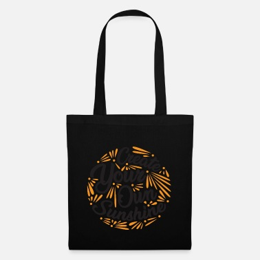 Traveler create your own sunshine - Tote Bag