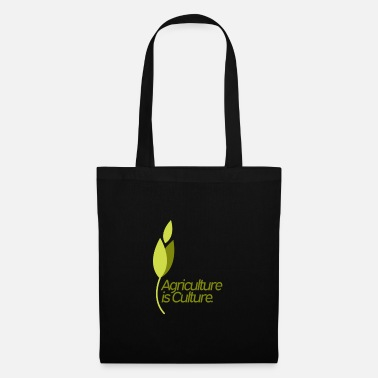 Culture Agriculture is culture - agriculture is culture - Tote Bag