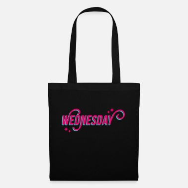 Day Of The Week Happy Wednesday Happy Wednesday spell work - Tote Bag