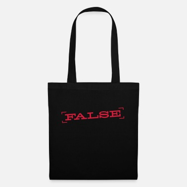 False FALSE - Tote Bag