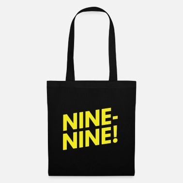 Nine Nine-Nine! - Tote Bag