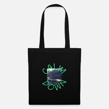 Calm The Fuck Down Calm Down - Tote Bag