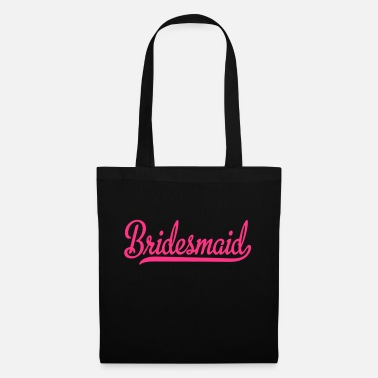 Bridesmaid bridesmaid - Tote Bag