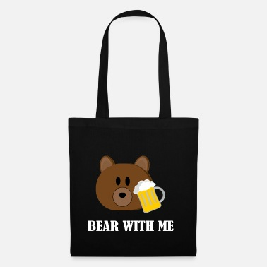 Bear With Me Beer Bear Beer con me - Borsa di stoffa