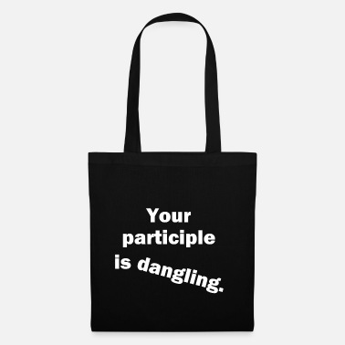 Dangling Participle White Text - Tote Bag