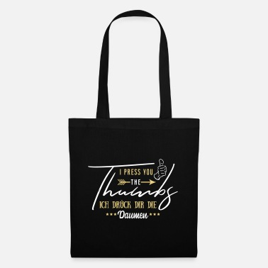 Wisdoms I press you the thumbs - I keep my fingers crossed - Tote Bag