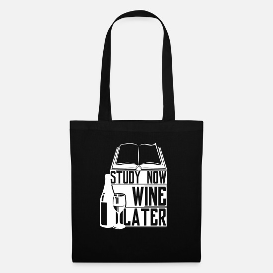 Alcohol Bags & Backpacks - Study now wine later - Tote Bag black
