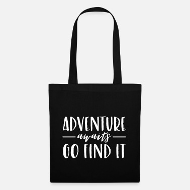 Fun adventure awaits go find it gift adventure - Tote Bag