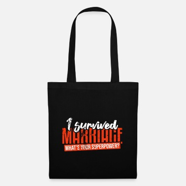 Marriage Slave Before you survived - Tote Bag