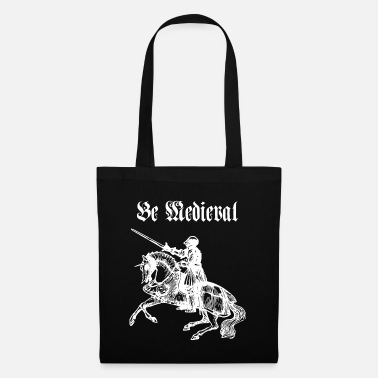 Medieval Be Medieval - Tote Bag