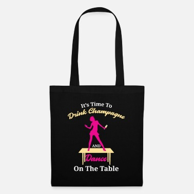 Table Drink champagne & dance with friends table - Tote Bag