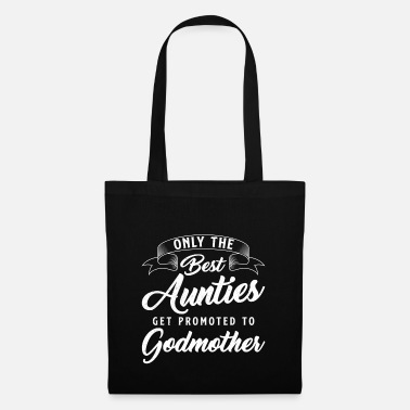 Occasion Only the best occasions become a godmother - Tote Bag