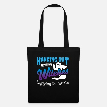 Hang Out Hanging Out With My Witches Enjoying the Boos - Tote Bag