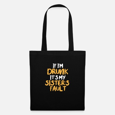 Alcohol Hen party sister - Tote Bag