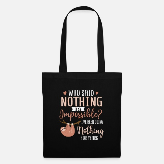 Nothing Bags & Backpacks - Who said nothing is impossible? - Tote Bag black