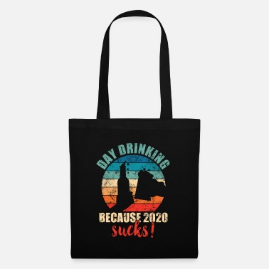 Drinking CHEERS! We are Day Drinking Because 2020 Sucks - Tote Bag
