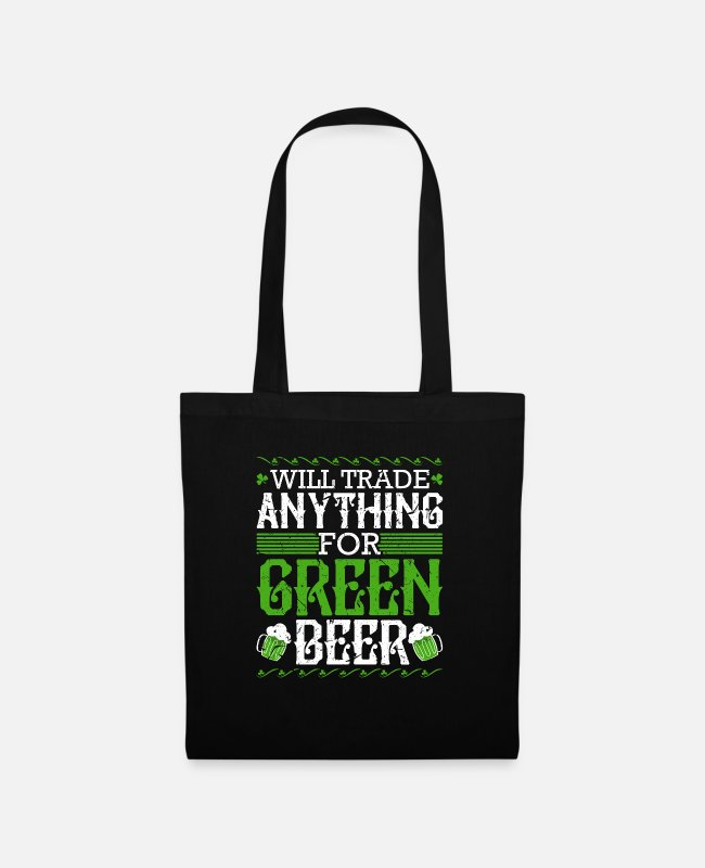 Green Beer St Bags & Backpacks - Will Trade Anything for Green Beer St Pattys Day - Tote Bag black