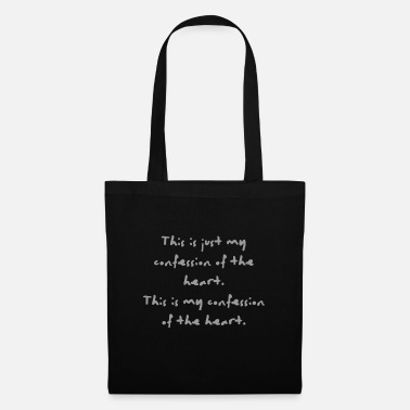Confesses Confession of The Heart | By ClareMarie - Tote Bag