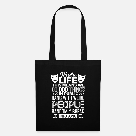 Theatre Bags & Backpacks - Musical Theater Shirt Theatre Nerd Acting Gift - Tote Bag black