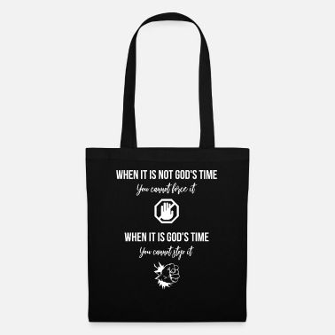 Believer When It Is Not God's Time, Christian - Tote Bag