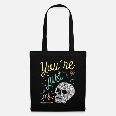 You're Just My Type - Borsa di stoffa